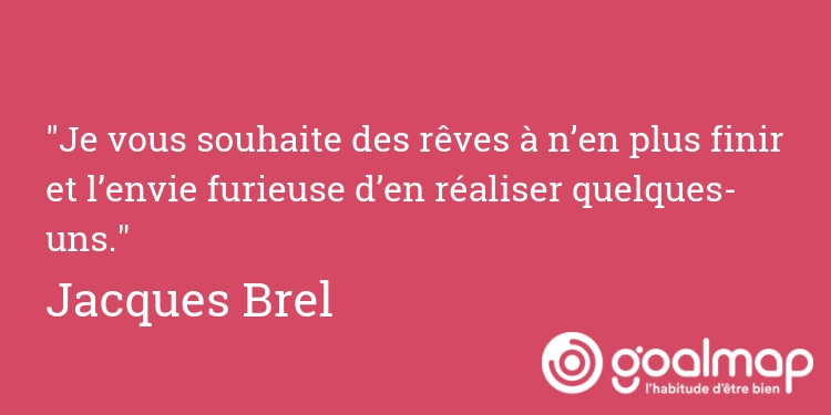 Citation rêves jacques brel