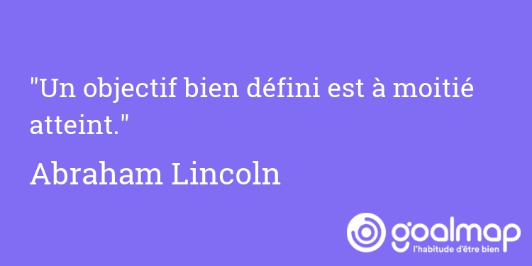 Citation objectif abraham lincoln