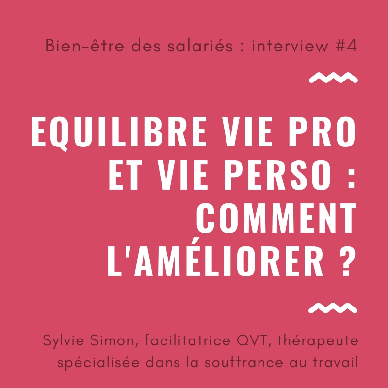 Equilibre vie pro vie perso conseils