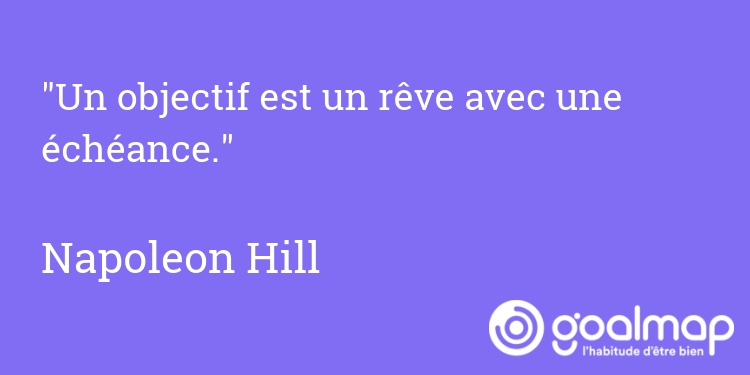 Citation napoleon hill objectif